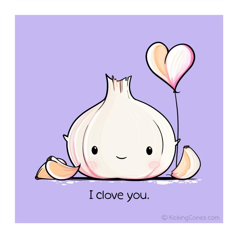 I Clove You